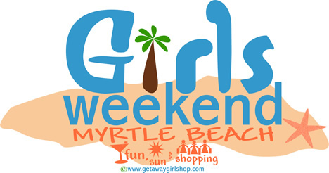 Girls_Weekend_Myrtle_Beach
